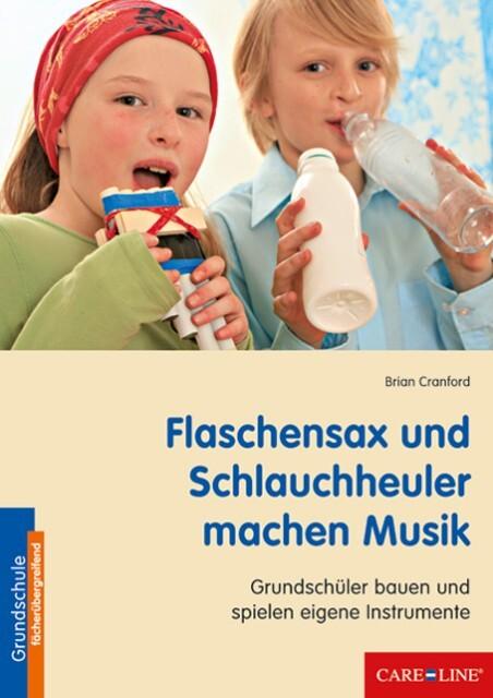 Flaschensax und Schlauchheuler machen Musik als...