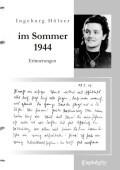 """""""Im Sommer 1944 war ich gerade 20 Jahre alt ..."""""""