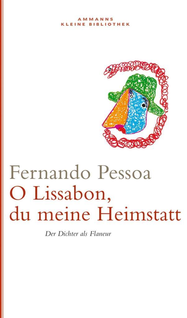 Oh Lissabon, du meine Heimstatt als Buch von Fe...