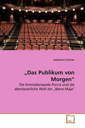 Das Publikum von Morgen als Buch von Katharina ...