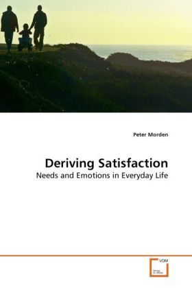 Deriving Satisfaction als Buch von Peter Morden
