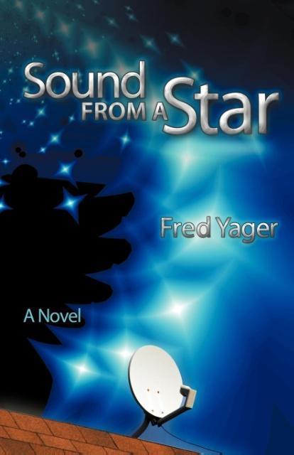 Sound from a Star als Taschenbuch von Fred Yager