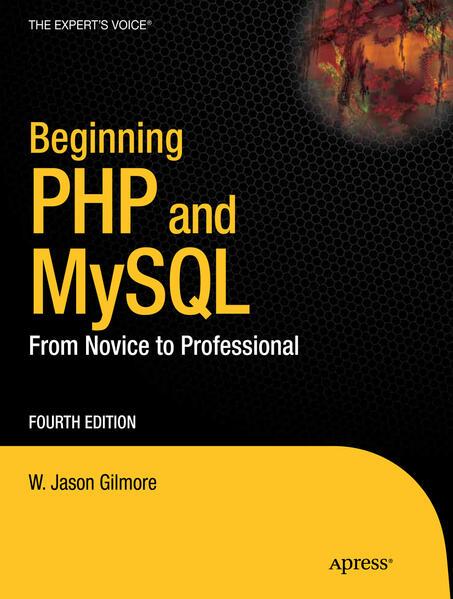 Beginning PHP and MySQL als Buch von W Jason Gi...