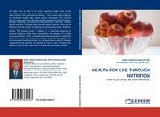 HEALTH FOR LIFE THROUGH NUTRITION