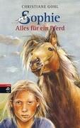 Sophie - Alles für ein Pferd (Bd. 1)
