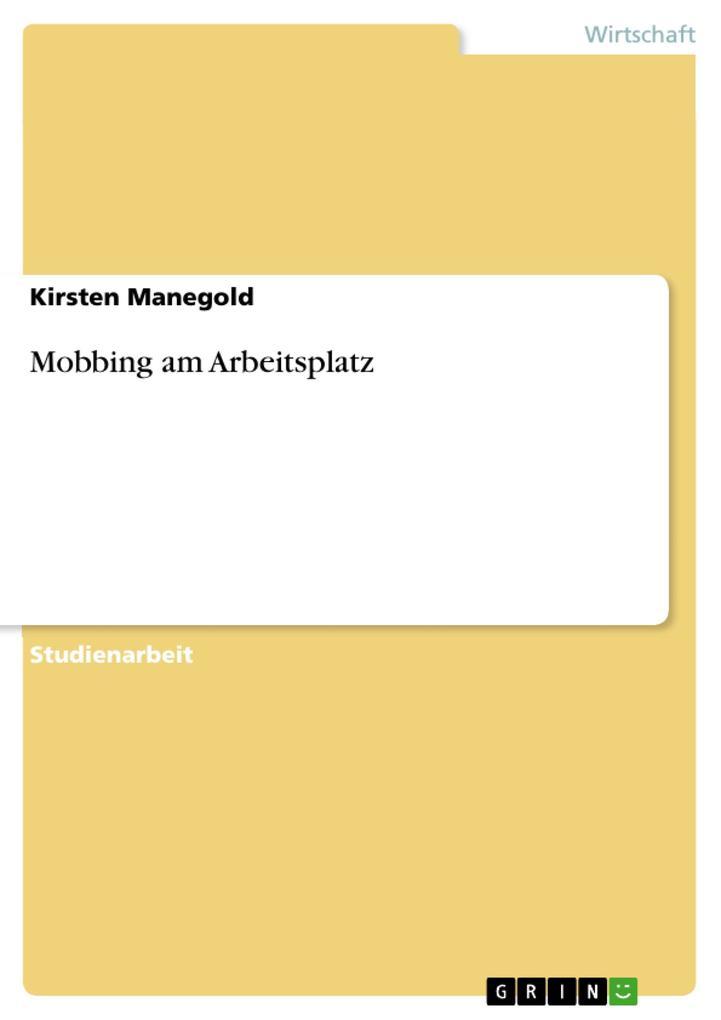 Mobbing am Arbeitsplatz als Buch von Kirsten Ma...