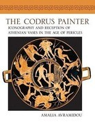 Codrus Painter: Iconography and Reception of Athenian Vases in the Age of Pericles