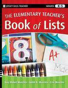 The Elementary Teacher's Book of Lists, Grades K-5