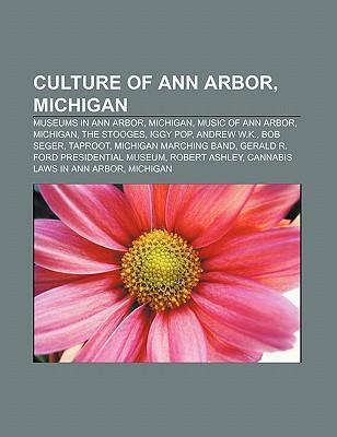 Culture of Ann Arbor, Michigan als Taschenbuch von
