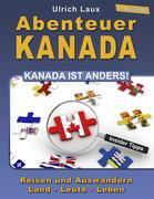 Abenteuer Kanada - Kanada ist anders!