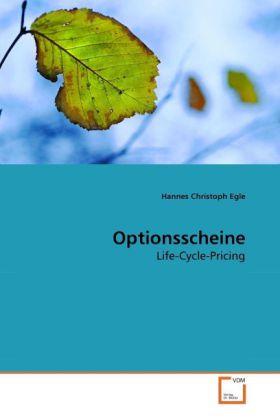 Optionsscheine als Buch von Hannes Christoph Egle