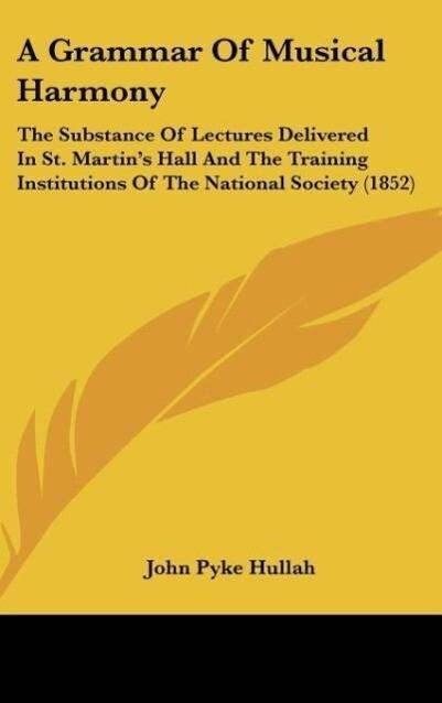 A Grammar Of Musical Harmony als Buch von John ...