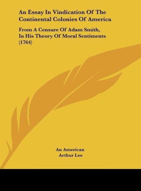 An Essay In Vindication Of The Continental Colo...