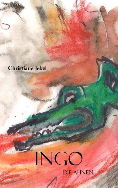 Ingo als Buch von Christiane Jekel