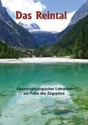 Das Reintal - Geomorphologischer Lehrpfad am Fuße der Zugspitze