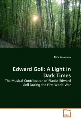 Edward Goll: A Light in Dark Times als Buch von...