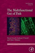 Fish Physiology: The Multifunctional Gut of Fish