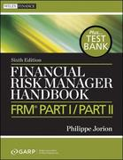 Financial Risk Manager Handbook+ Test Bank, Sixth Edition