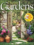 Better Homes and Gardens Dream Gardens Across America [With 1 Year Subscription to Better Homes & Gardens]
