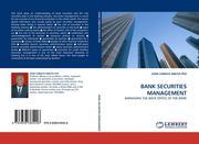 BANK SECURITIES MANAGEMENT