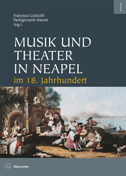 Musik und Theater in Neapel im 18. Jahrhundert ...