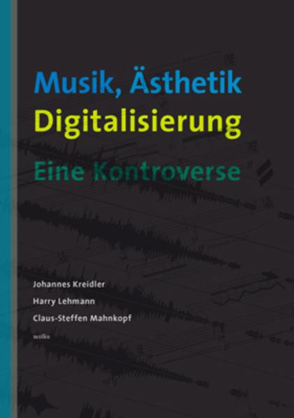 Musik, Ästhetik, Digitalisierung als Buch von H...