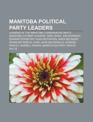 Manitoba political party leaders als Taschenbuc...