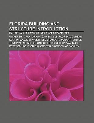 Florida building and structure Introduction als...