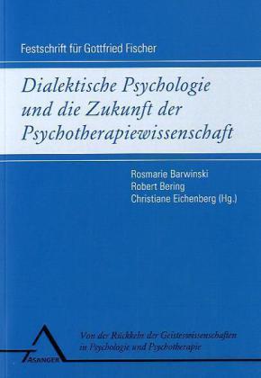 Dialektische Psychologie und die Zukunft der Ps...