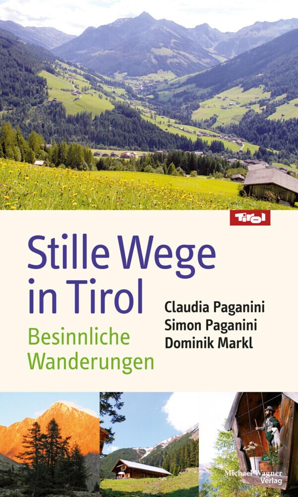 Stille Wege in Tirol als Buch