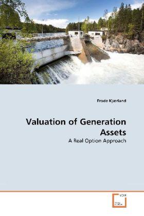 Valuation of Generation Assets als Buch von Frode Kjærland - Frode Kjærland