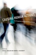 Causing Human Actions: New Perspectives on the Causal Theory of Action