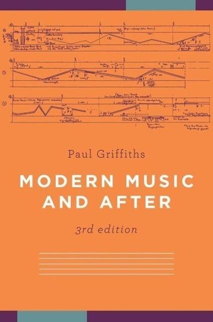Modern Music and After als Taschenbuch von Paul...