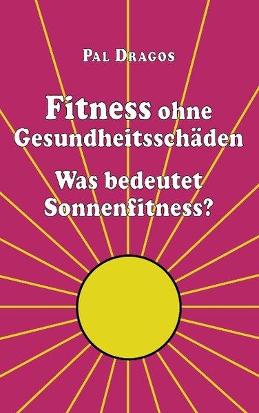 Fitness ohne Gesundheitsschäden - Was bedeutet ...