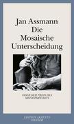 Die Mosaische Unterscheidung oder der Preis des Monotheismus