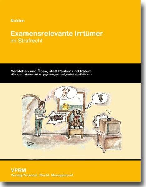 Examensrelevante Irrtümer im Strafrecht als Buch von Waltraud Nolden - Waltraud Nolden