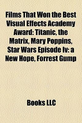 Films that won the Best Visual Effects Academy ...