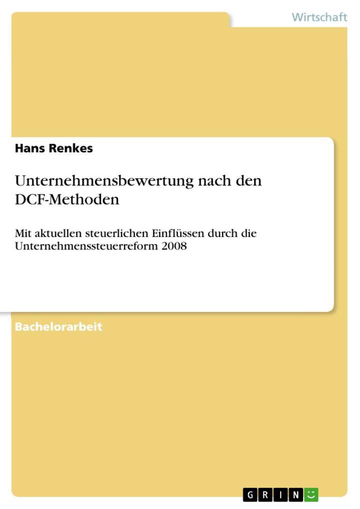 Unternehmensbewertung nach den DCF-Methoden als Buch von Hans Renkes - Hans Renkes