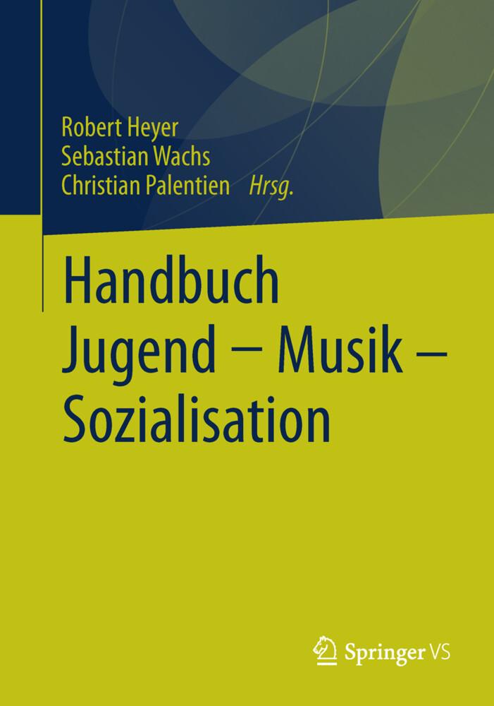 Handbuch Jugend - Musik - Sozialisation als Buc...