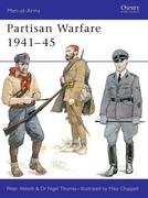 Partisan Warfare, 1939-45