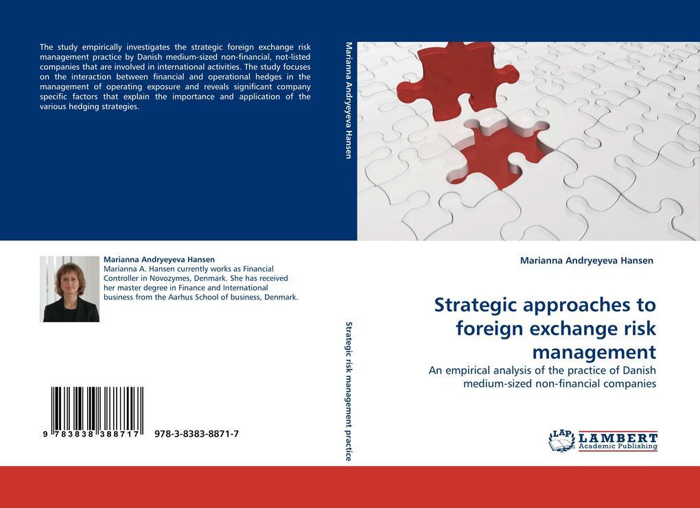 Strategic approaches to foreign exchange risk management als Buch von Marianna Andryeyeva Hansen - Marianna Andryeyeva Hansen