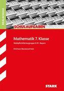 Schulaufgaben Realschule Mathematik 7. Klasse Bayern. Gruppe II/III
