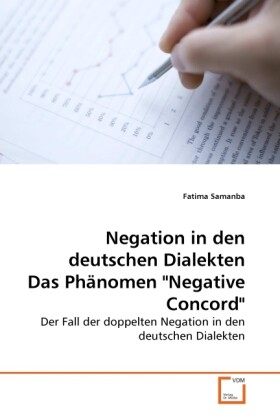 Negation in den deutschen Dialekten Das Phänomen Negative Concord als Buch von Fatima Samanba - Fatima Samanba
