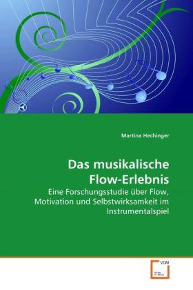 Das musikalische Flow-Erlebnis als Buch von Mar...