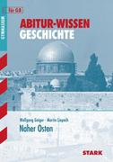 Abitur-Wissen Geschichte / Naher Osten
