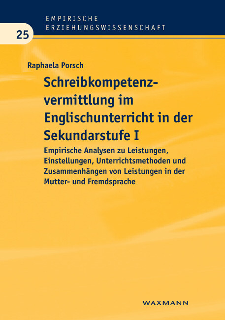 Schreibkompetenzvermittlung im Englischunterricht in der Sekundarstufe I als Buch von Raphaela Porsch - Raphaela Porsch