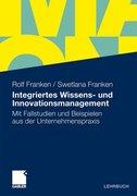 Integriertes Wissens- und Innovationsmanagement