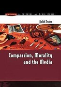 Compassion, Morality & the Media
