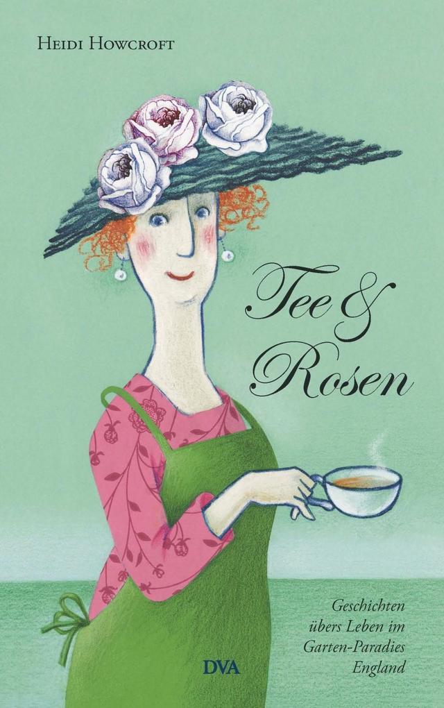 Tee & Rosen als eBook Download von Heidi Howcroft