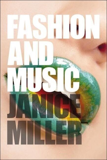 Fashion and Music als Buch von Janice Miller